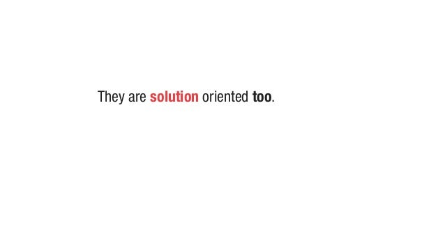 Customers don't care about your solution, but making progress in their lives.