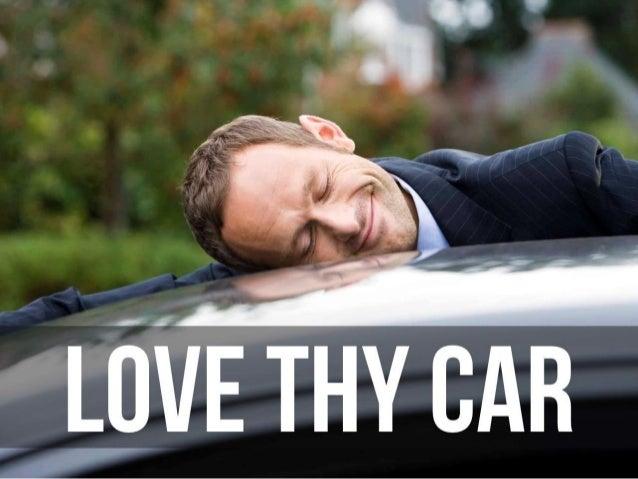 Love Thy Car