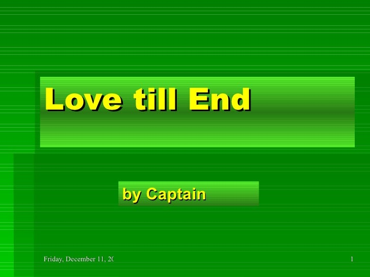 Love till End by Captain
