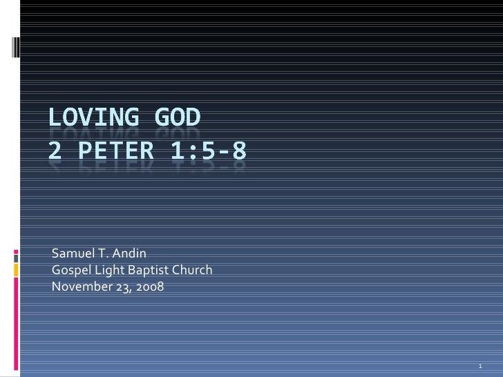 Samuel T. Andin Gospel Light Baptist Church November 23, 2008