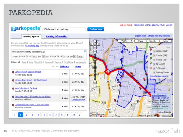 PARKOPEDIA     45   © 2010 Razorfish. All rights reserved. Confidential and proprietary.