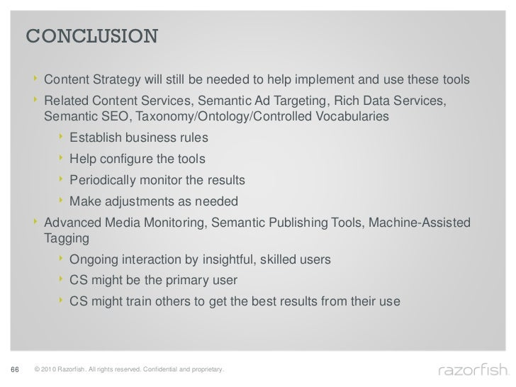 CONCLUSION       ‣ Content Strategy will still be needed to help implement and use these tools      ‣ Related Content Serv...