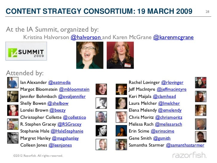 CONTENT STRATEGY CONSORTIUM: 19 MARCH 2009                                        28At the IA Summit, organized by:       ...