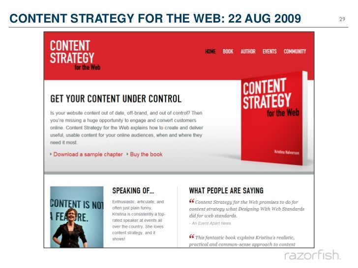 CONTENT STRATEGY FOR THE WEB: 22 AUG 2009   29