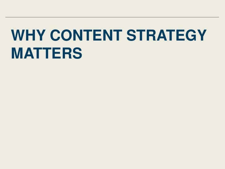 WHY CONTENT STRATEGYMATTERS