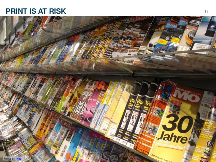 PRINT IS AT RISK   54Photo by inky