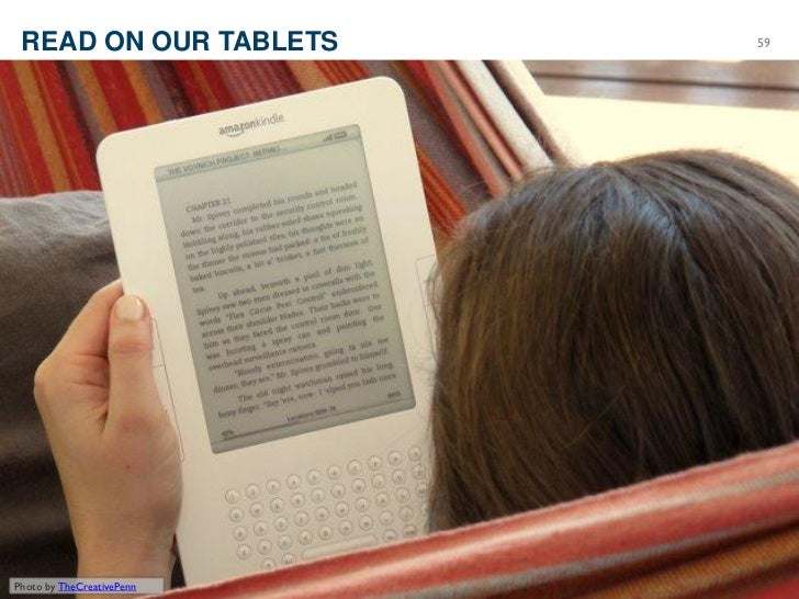 READ ON OUR TABLETS                          59      ©2012 Razorfish. All rights reserved.Photo by TheCreativePenn