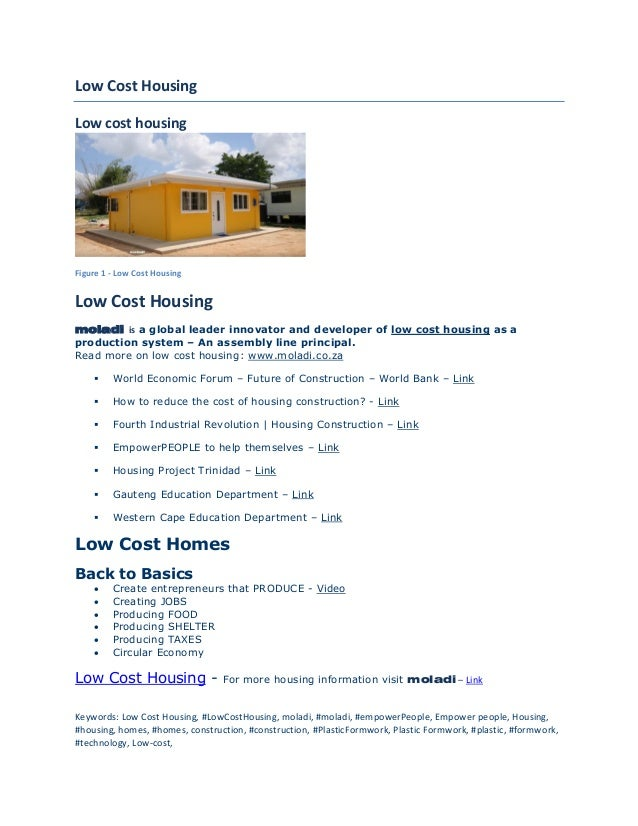 Low Cost Housing Low cost housing Figure 1 - Low Cost Housing Low Cost Housing moladi is a global leader innovator and dev...