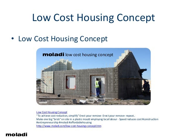 "Low cost housing concept Low Cost Housing Concept • Low Cost Housing Concept Low Cost Housing Concept ""To achieve cost red..."
