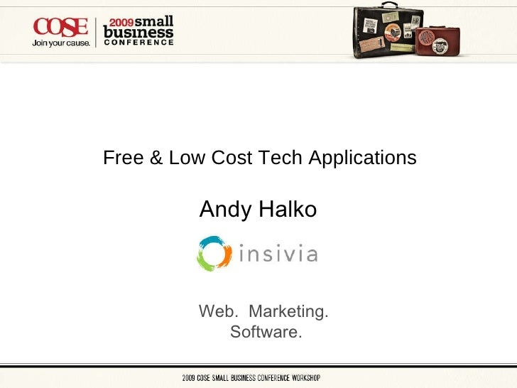 Free & Low Cost Tech Applications Andy Halko Web.  Marketing.  Software.