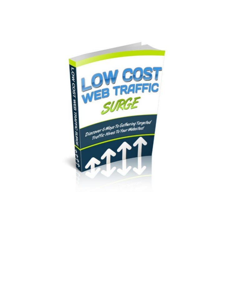 """Low Cost Web Traffic Surge  """"Discover 6 Ways To Gathering Targeted Traffic Hives      To Your Websites On A Shoe String Bu..."""