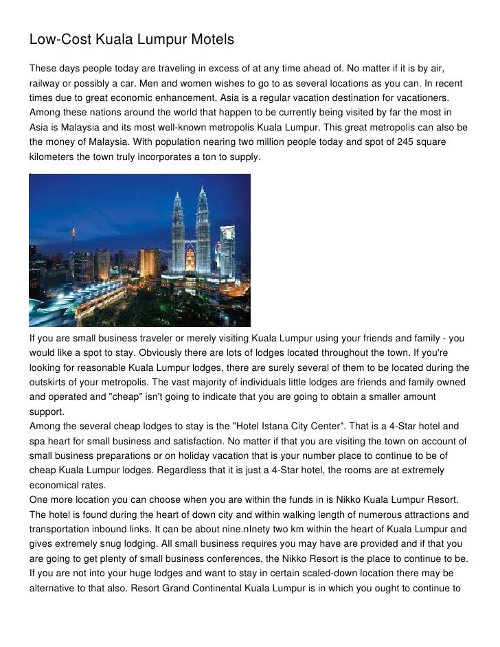 Low-Cost Kuala Lumpur MotelsThese days people today are traveling in excess of at any time ahead of. No matter if it is by...