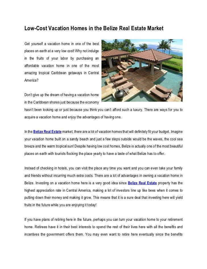 Low-Cost Vacation Homes in the Belize Real Estate MarketGet yourself a vacation home in one of the bestplaces on earth at ...