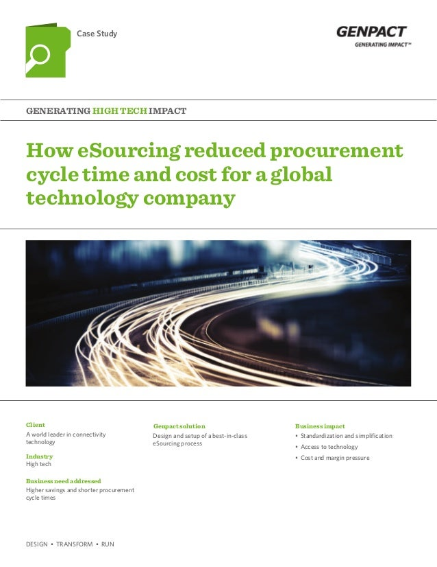How eSourcing reduced procurement cycle time and cost for a global technology company Generating High tech Impact Case Stu...