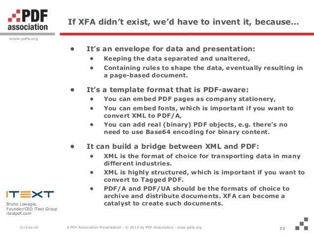 Who's afraid of XFA?