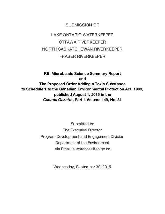 SUBMISSION OF LAKE ONTARIO WATERKEEPER OTTAWA RIVERKEEPER NORTH SASKATCHEWAN RIVERKEEPER FRASER RIVERKEEPER RE: Microbeads...