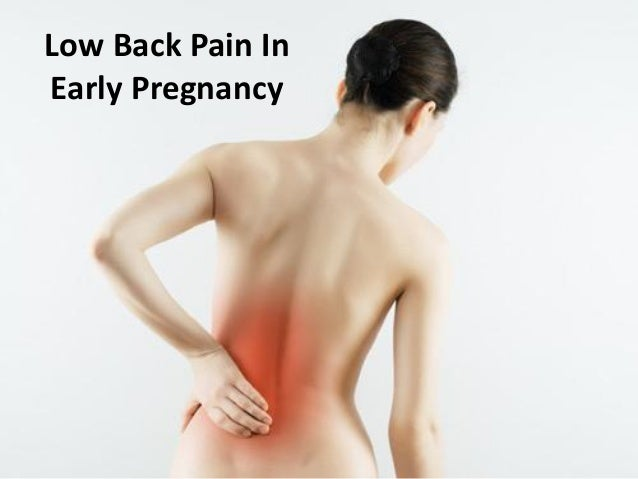 Low Back Pain In Early Pregnancy
