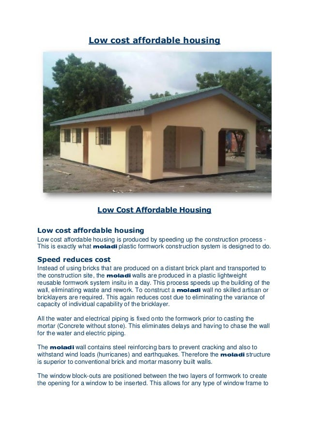Low cost affordable housing Low Cost Affordable Housing Low cost affordable housing Low cost affordable housing is produce...