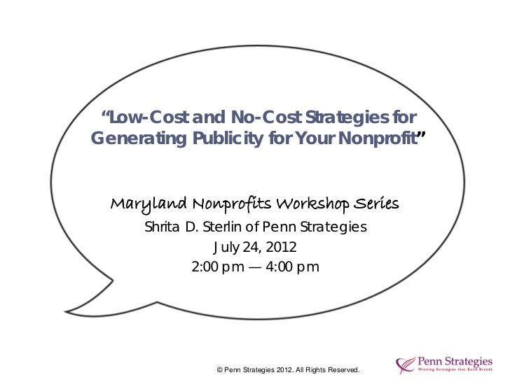 """""""Low-Cost and No-Cost Strategies forGenerating Publicity for Your Nonprofit""""  Maryland Nonprofits Workshop Series      Shr..."""