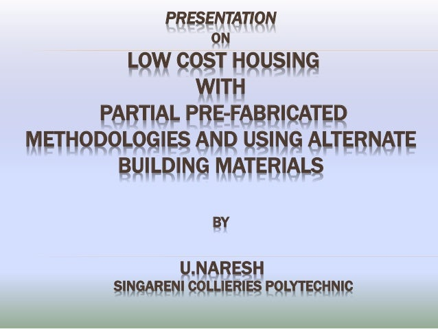 Low Cost Houisng And Alternate Building Materials