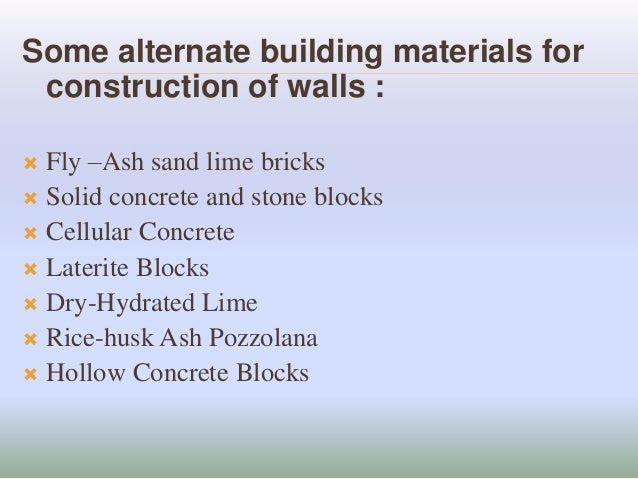 Low cost houisng and alternate building materials for Construction materials cost