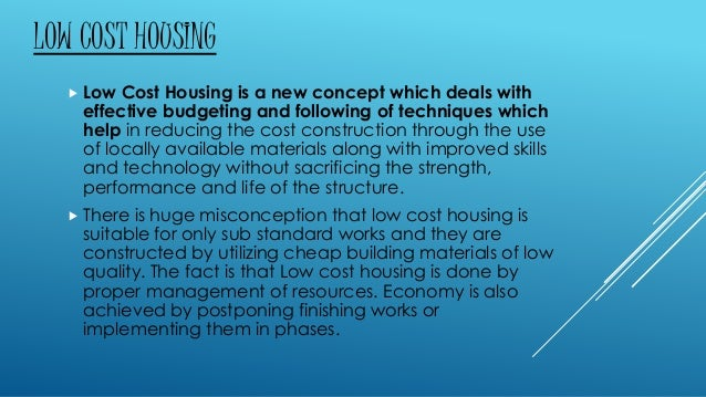 Low cost residential building using locally available for Cost of construction materials