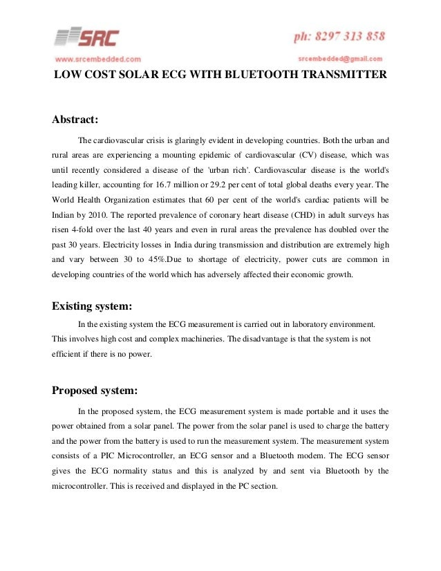 LOW COST SOLAR ECG WITH BLUETOOTH TRANSMITTER  Abstract: The cardiovascular crisis is glaringly evident in developing coun...