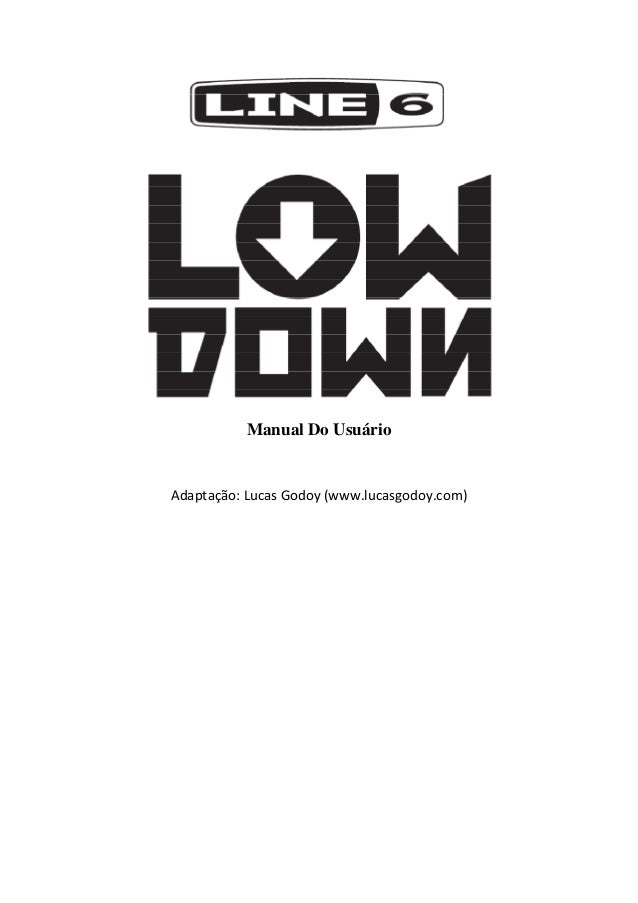 Manual do Amplificador Line 6 LOWDOWN (PORTUGUÊS)