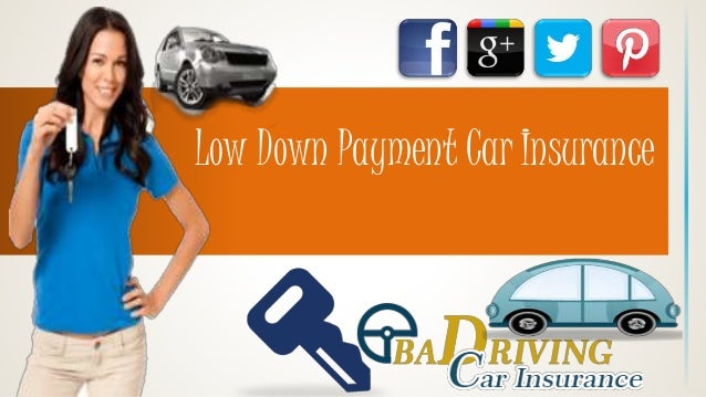 how to get cheap car insurance with low down payment. Black Bedroom Furniture Sets. Home Design Ideas