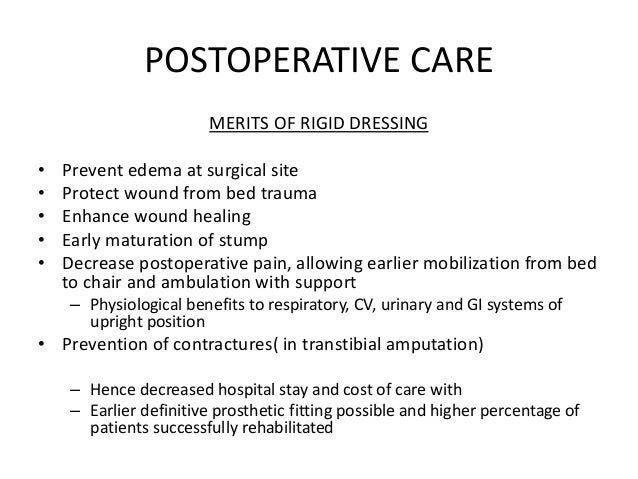 Acute post-surgical management of the amputee