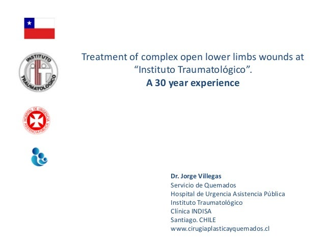 "Treatment of complex open lower limbs wounds at           ""Instituto Traumatológico"".              A 30 year experience   ..."