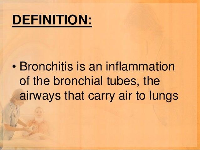 • Bacteria can also cause bronchitis (a  few examples include, Mycoplasma,  Pneumococcus, Klebsiella,  Haemophilus).• Chem...
