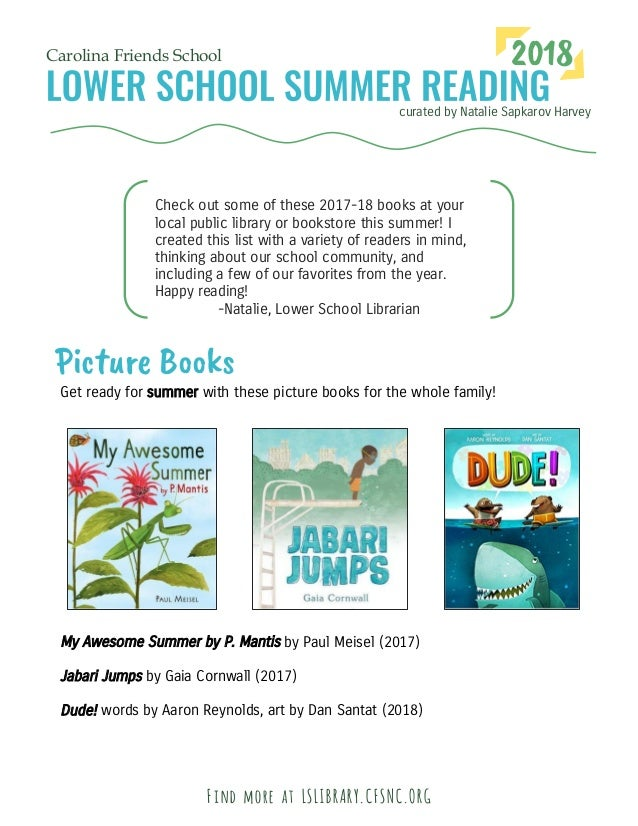 curated by Natalie Sapkarov Harvey Carolina Friends School 2018 Check out some of these 2017-18 books at your local public...