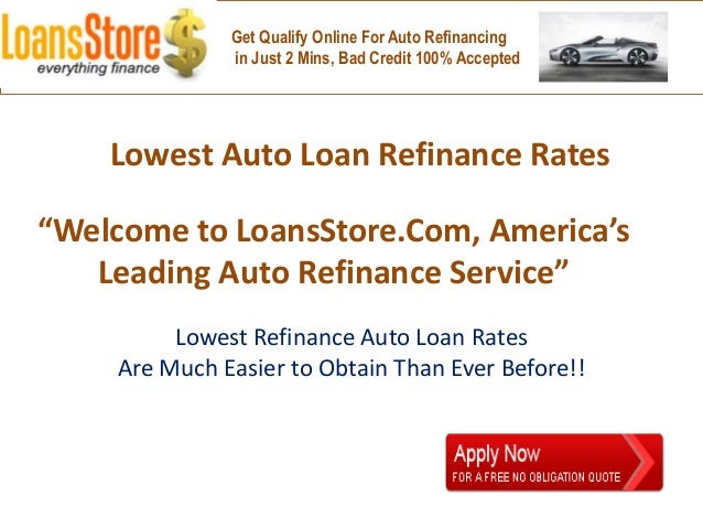 Lowest Auto Loan Refinance Rates