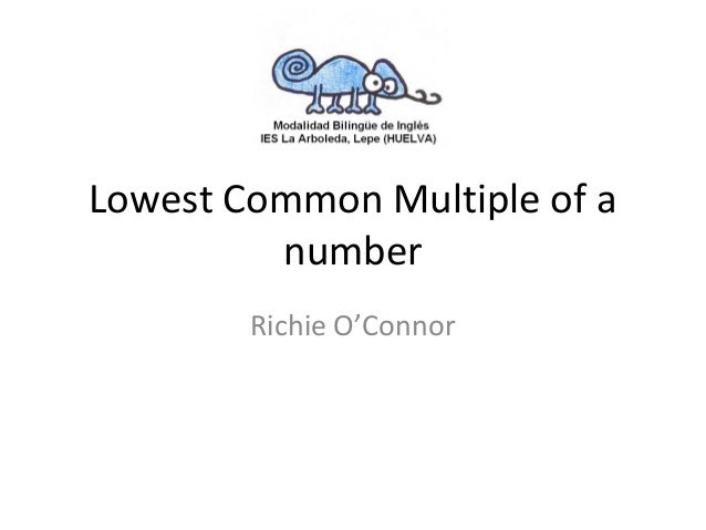 Lowest Common Multiple of a number Richie O'Connor