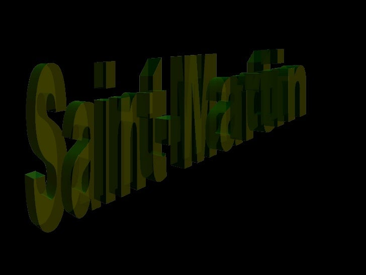 Saint-Martin is in Caribbean.                                HERE