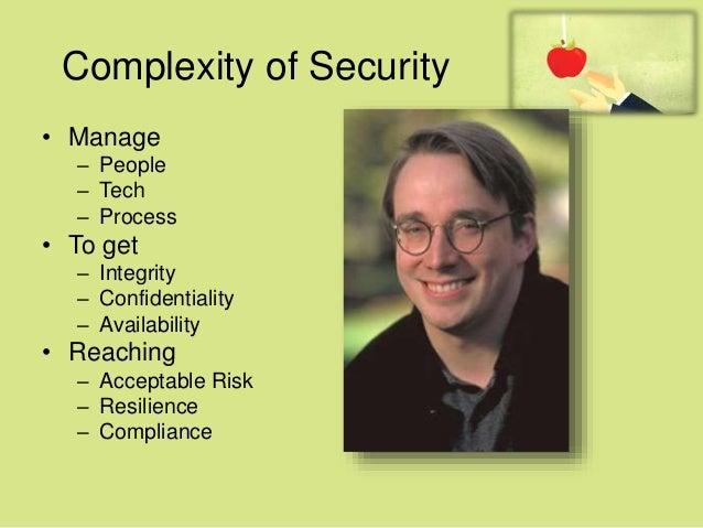 Do the Basics • Security 101 – Patch known-bugs – Change Default Passwords – Harden Default Configurations – Don´t code wi...