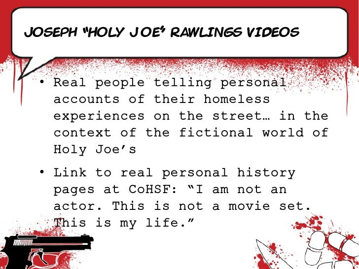 """Joseph """"Holy joe"""" rawlings videos     • Real people telling personal    accounts of their homeless    experiences on the s..."""