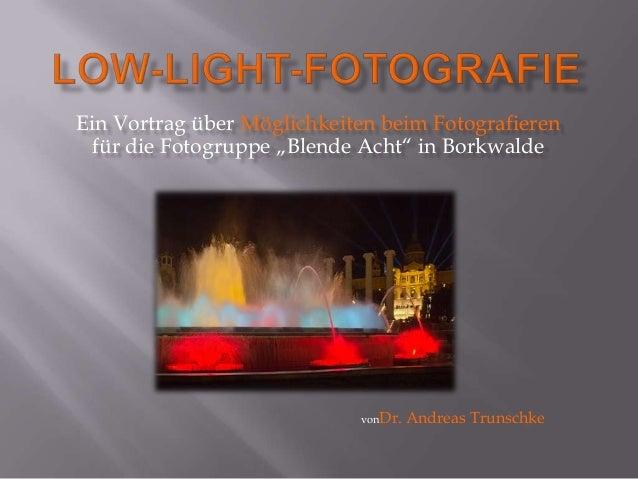 """Ein Vortrag über Möglichkeiten beim Fotografieren für die Fotogruppe """"Blende Acht"""" in Borkwalde                           ..."""