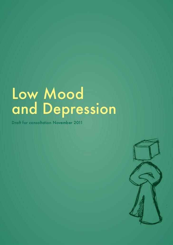 Low Moodand DepressionDraft for consoltation November 2011
