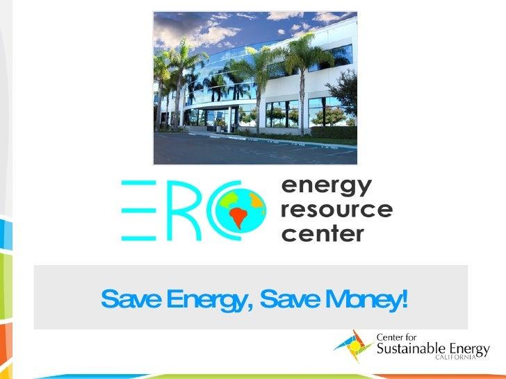 Save Energy, Save Money!