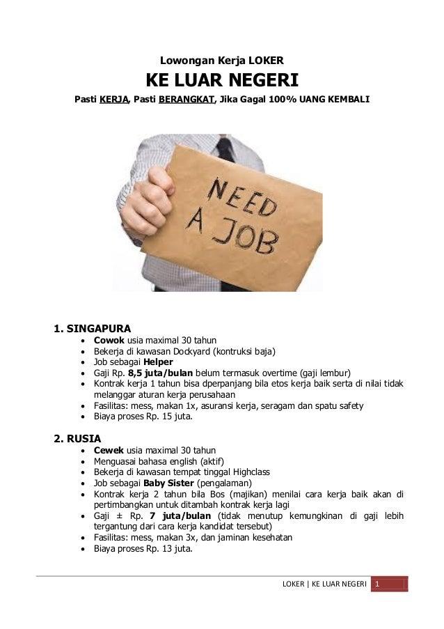 Lowongan Kerja LOKER  KE LUAR NEGERI Pasti KERJA, Pasti BERANGKAT, Jika Gagal 100% UANG KEMBALI  1. SINGAPURA       ...