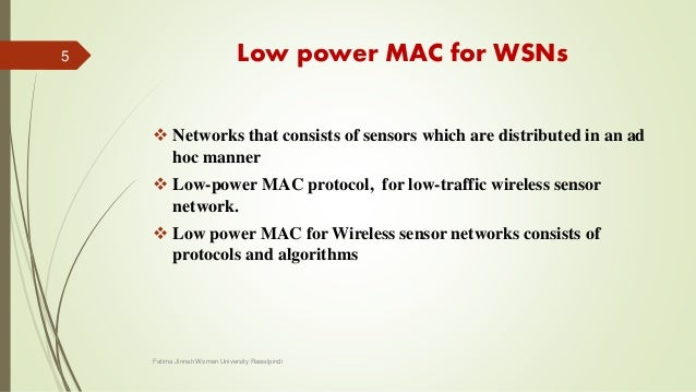 Low power MAC for wireless sensor network