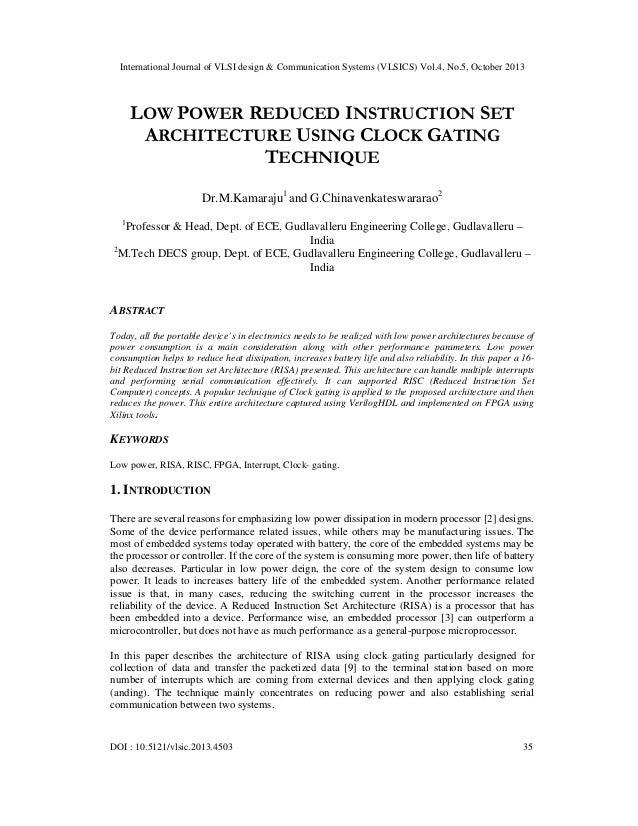 International Journal of VLSI design & Communication Systems (VLSICS) Vol.4, No.5, October 2013  LOW POWER REDUCED INSTRUC...