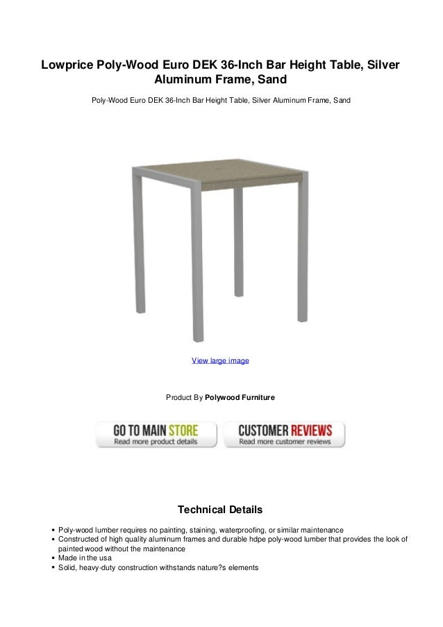 Lowprice poly wood euro dek 36-inch bar height table silver aluminum …