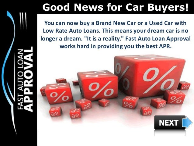 low interest rate car loans how can fast auto loan approval help pe. Black Bedroom Furniture Sets. Home Design Ideas