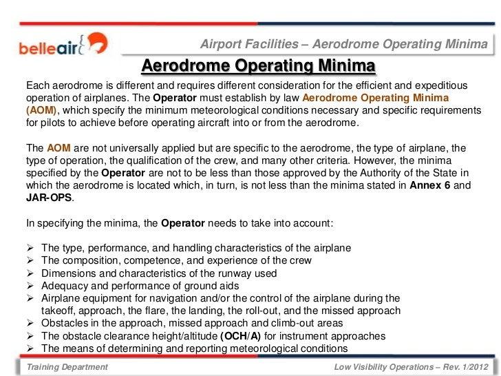 Airport Facilities – Aerodrome Operating Minima                         Aerodrome Operating MinimaEach aerodrome is differ...