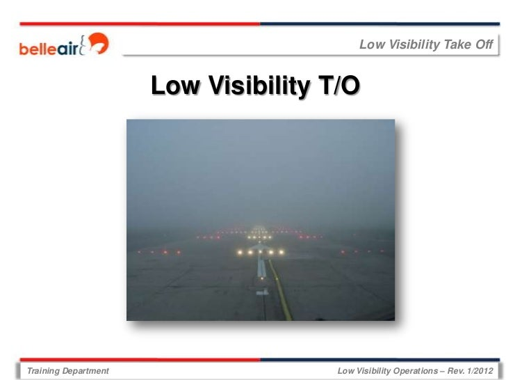 Low Visibility Take Off                      Low Visibility T/OTraining Department                  Low Visibility Operati...