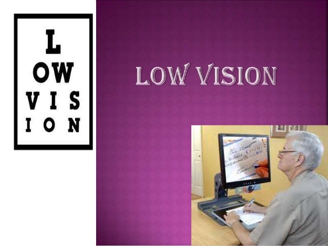 Introduction to low vision