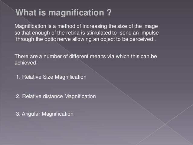 Low vision aids magnification